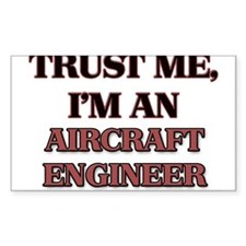 Trust Me, I'm an Aircraft Engineer Decal