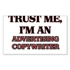 Trust Me, I'm an Advertising Copywriter Decal