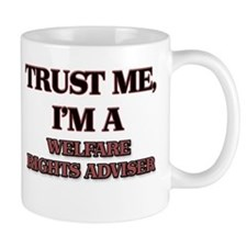 Trust Me, I'm a Welfare Rights Adviser Mugs