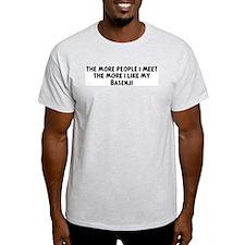 Basenji: people I meet Ash Grey T-Shirt