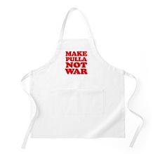 Make Pulla Not War Apron