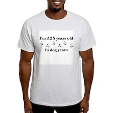 75 dog years 3-1 T-Shirt