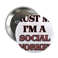 "Trust Me, I'm a Social Worker 2.25"" Button"