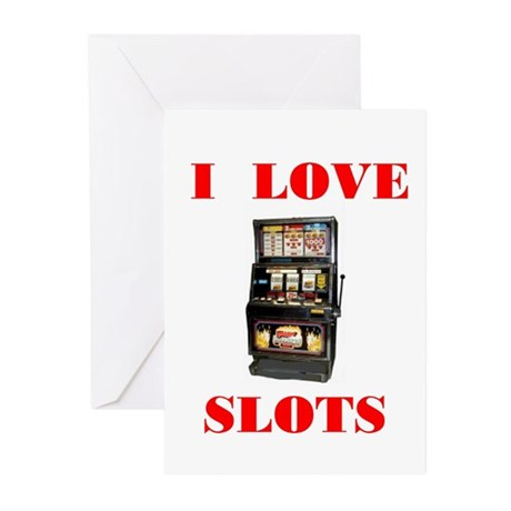 I LOVE SLOTS Greeting Cards (Pk of 10)