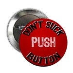 Don't Suck Button 2.25&quot; Button (10 pack)