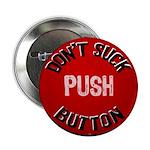 Don't Suck Button Button