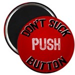 "Don't Suck Button 2.25"" Magnet (10 pack)"