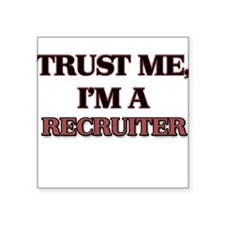 Trust Me, I'm a Recruiter Sticker