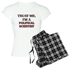 Trust Me, I'm a Political Scientist Pajamas
