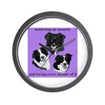 Bordering on Insanity (Border Collies) Wall Clock