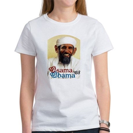 Osama Obama '08 Women's T-Shirt