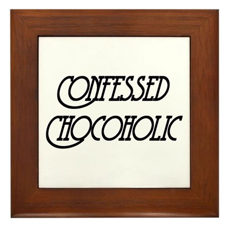 Confessed Chocoholic Framed Tile
