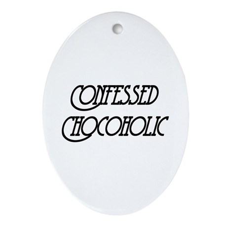 Confessed Chocoholic Oval Ornament