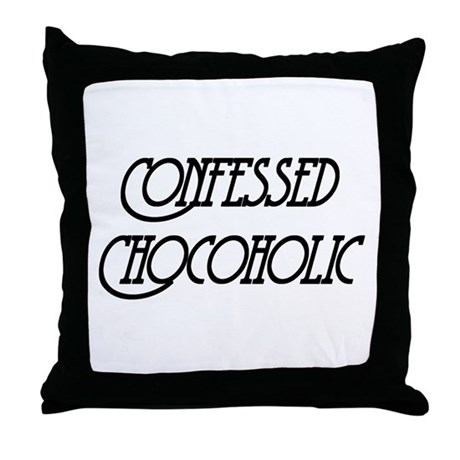 Confessed Chocoholic Throw Pillow