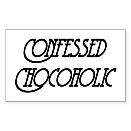 Confessed Chocoholic Rectangle Sticker