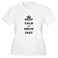 KEEP CALM AND DRIVE FAST Plus Size T-Shirt