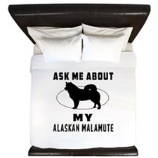 Ask Me About My Alaskan Malamute King Duvet