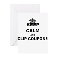 KEEP CALM AND CLIP COUPONS Greeting Cards