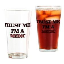 Trust Me, I'm a Medic Drinking Glass