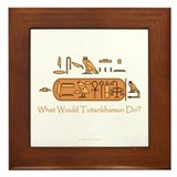 What Would Tutankhamun Do? Framed Tile