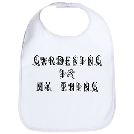 Gardening is My Thing Bib