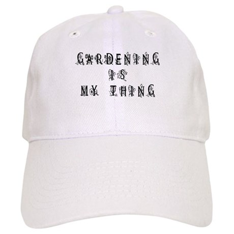 Gardening is My Thing Cap