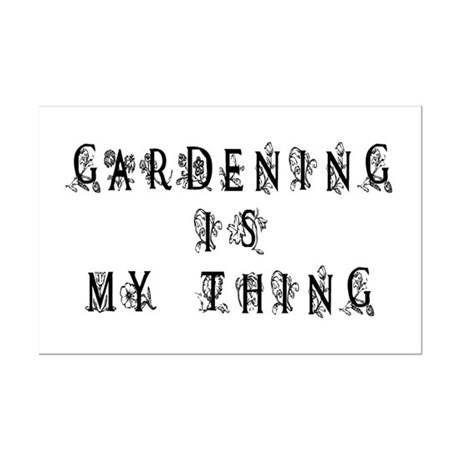 Gardening is My Thing Mini Poster Print