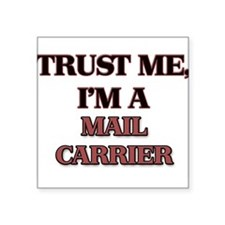Trust Me, I'm a Mail Carrier Sticker
