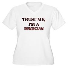 Trust Me, I'm a Magician Plus Size T-Shirt