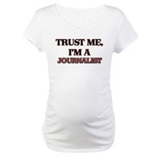 Trust Me, I'm a Journalist Shirt