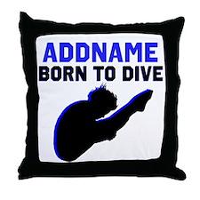 BORN TO DIVE Throw Pillow