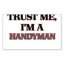 Trust Me, I'm a Handyman Decal
