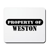 Property of Weston Mousepad