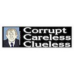 Bush: Corrupt, Careless, Clueless