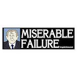 Bush: Miserable Failure Bumper Sticker