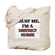 Trust Me, I'm a District Nurse Tote Bag