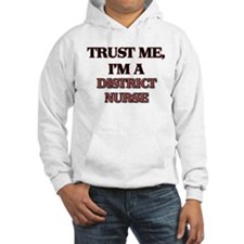 Trust Me, I'm a District Nurse Hoodie