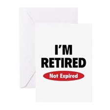 I'm retired- not expired Greeting Cards (Pk of 20)