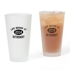 Life begins at 2014 Retirement Drinking Glass