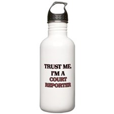 Trust Me, I'm a Court Reporter Water Bottle