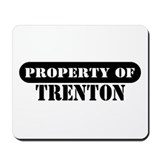 Property of Trenton Mousepad