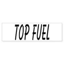 Top Fuel Bumper Bumper Sticker
