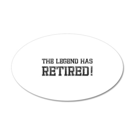 The legend has retired! 22x14 Oval Wall Peel