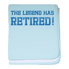 The legend has retired! baby blanket