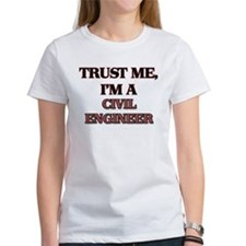 Trust Me, I'm a Civil Engineer T-Shirt