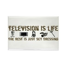 Television is Life Rectangle Magnet