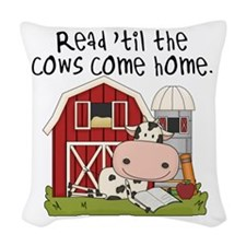 Read Til the Cows Come Home Woven Throw Pillow