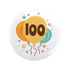 """100th Birthday Party 3.5"""" Button"""