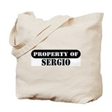 Property of Sergio Tote Bag