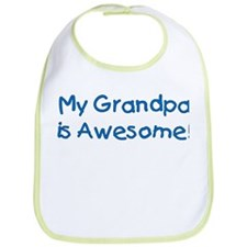 My Grandpa is Awesome! Bib